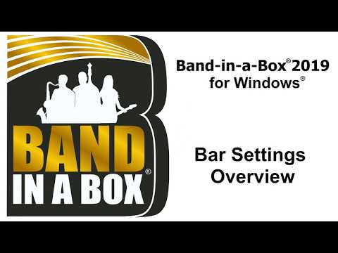 Band-in-a-Box® for Windows: Bar Settings Overview