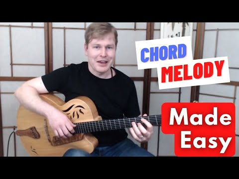 Chord Melody Made Easy