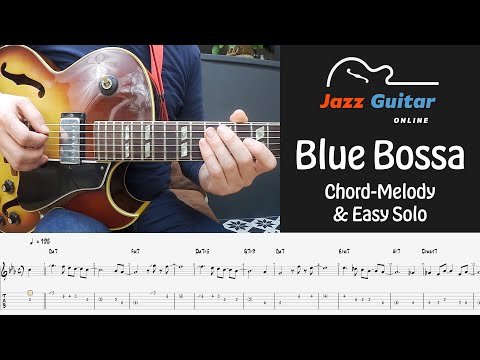 Blue Bossa - Chord Melody Theme and Easy Guitar Solo