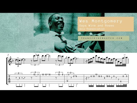 Wes Montgomery - Days of Wine and Roses (solo transcription)