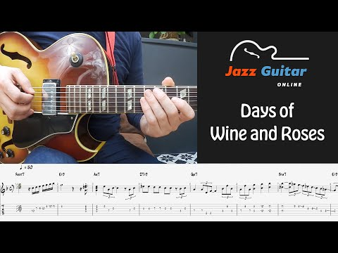 Days of Wine and Roses (Solo Study) - Jazz Guitar Lesson