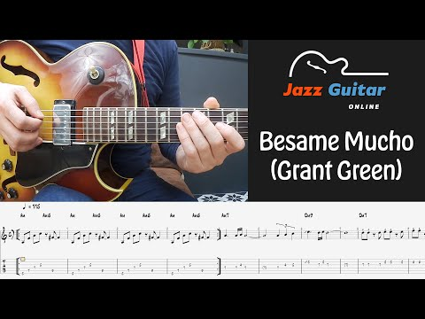 Besame Mucho (Grant Green) - Melody & Easy Jazz Guitar Solo