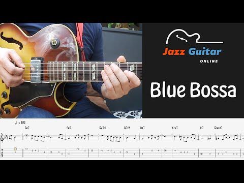 Blue Bossa - Melody and Jazz Guitar Improvisation (Tabs)