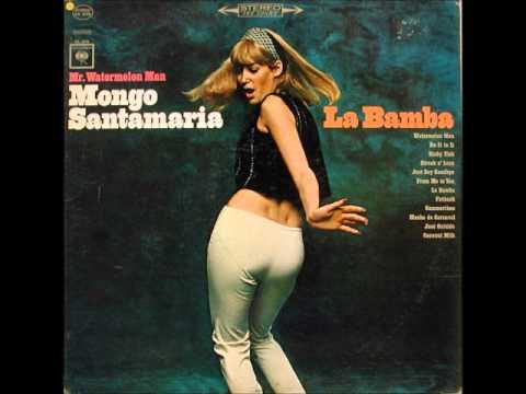 Mongo Santamaria Watermelon Man