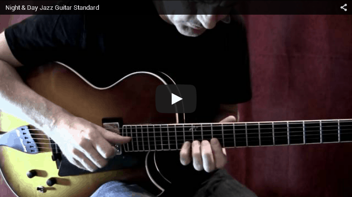 Night and Day jazz guitar video