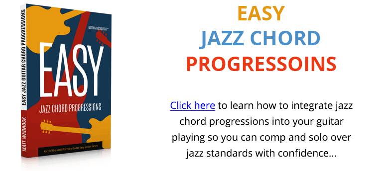 Easy Jazz Guitar Chord Progressions