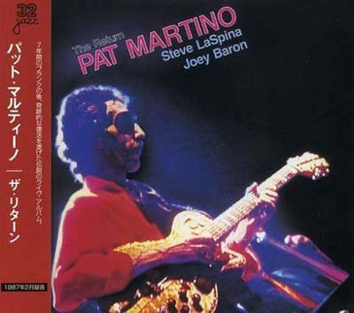 Pat Martino The Return