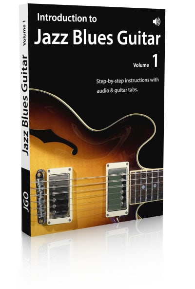 Introduction to Jazz Blues Guitar Volume 1