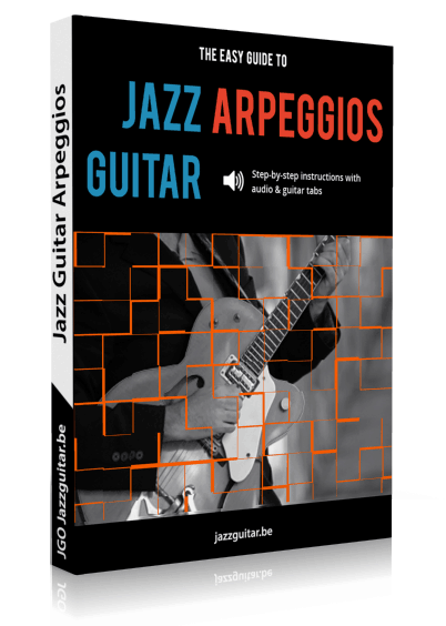 The Easy Guide to Jazz Guitar Arpeggios