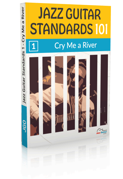 Jazz Guitar Standards 101 - Cry Me A River