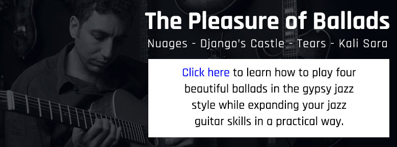 The Pleasure of Ballads - Gypsy jazz guitar course