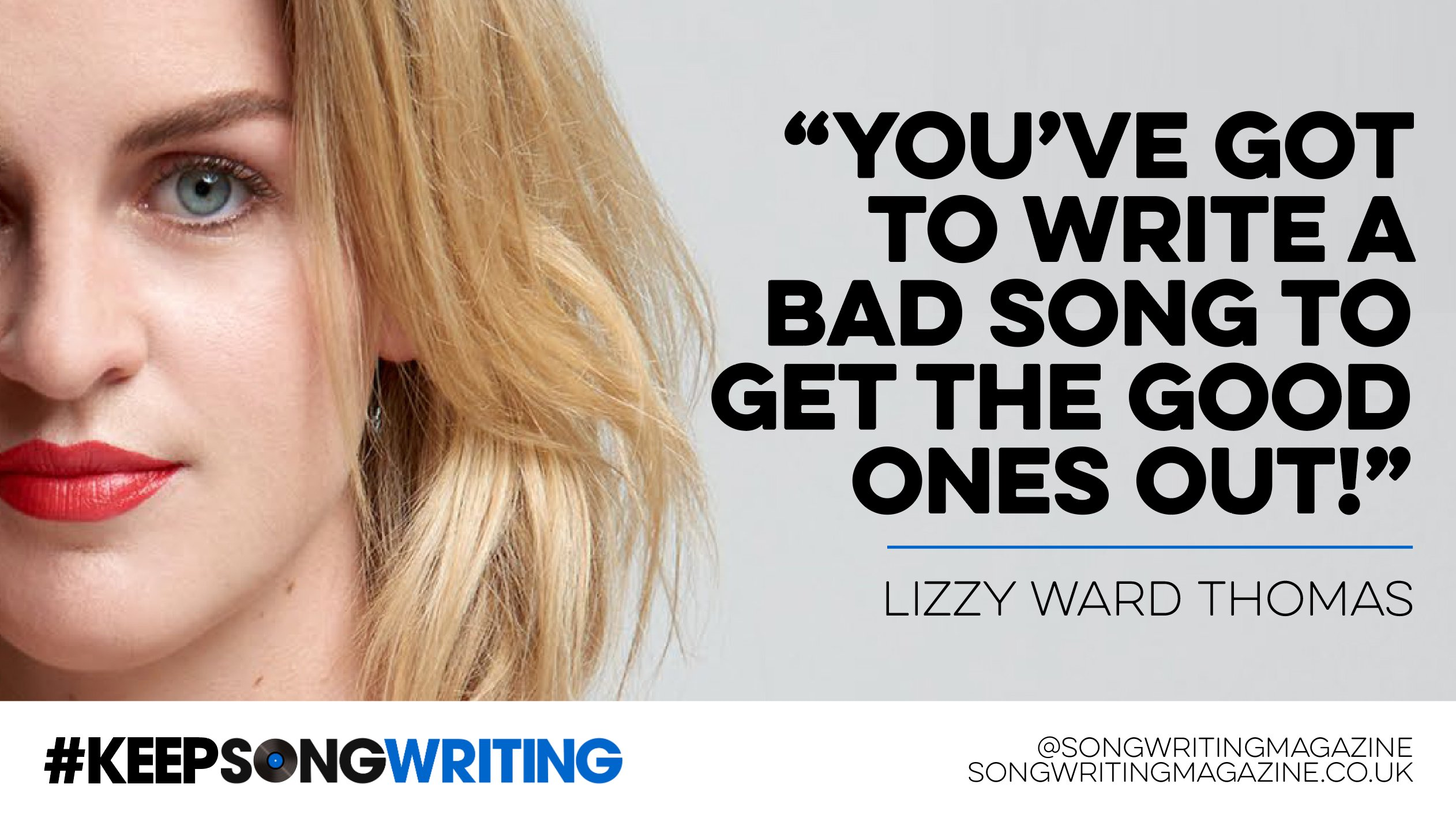 """You've got to write a bad song...-youve-got-write-bad-song-get-good-ones-out-jpg"