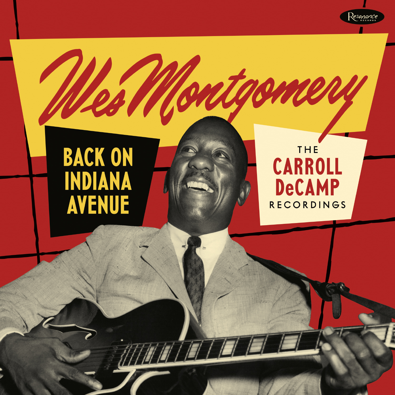 Favorite Jazz Guitar Album?-wes-montgomery-back-indiana-avenue-carroll-decamp-recordings-jpg