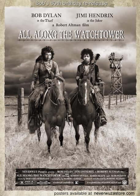 Bob Dylan is 80-watchtower-poster-jpg