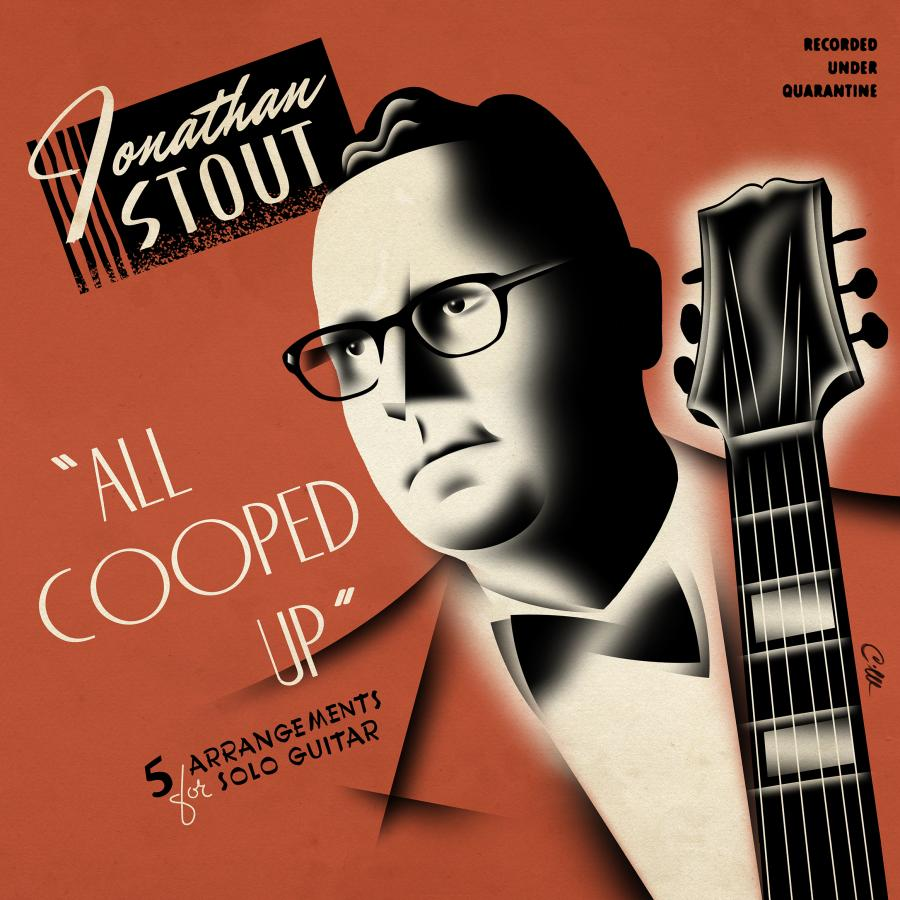 Jonathan Stout: Pre-Bebop Jazz Guitarist (and JGO member)-all-cooped-up-jpg