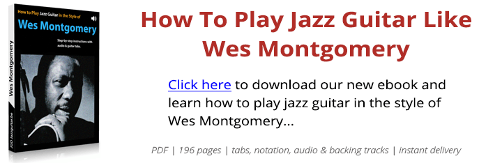 Four On Six Guitar Theme & Solo (Wes Montgomery) | TABS + AUDIO
