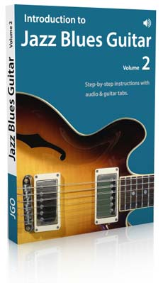 Introduction to Jazz Blues Guitar Volume 2